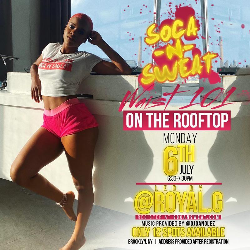Soca N Sweat WAIST 101 On the Rooftop