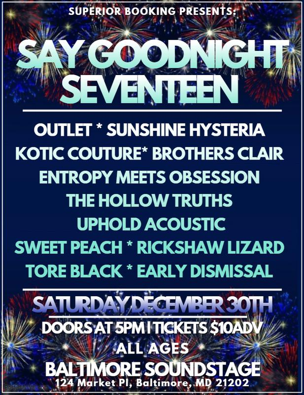 Say Goodnight 2017 at Soundstage