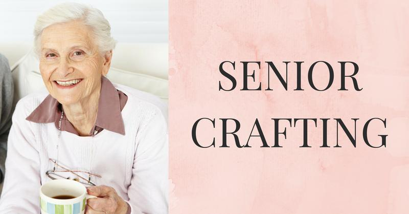 Senior Crafting