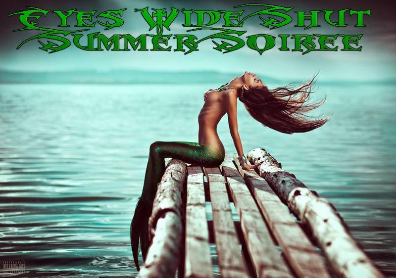 Eyes Wide Shut Summer Soiree