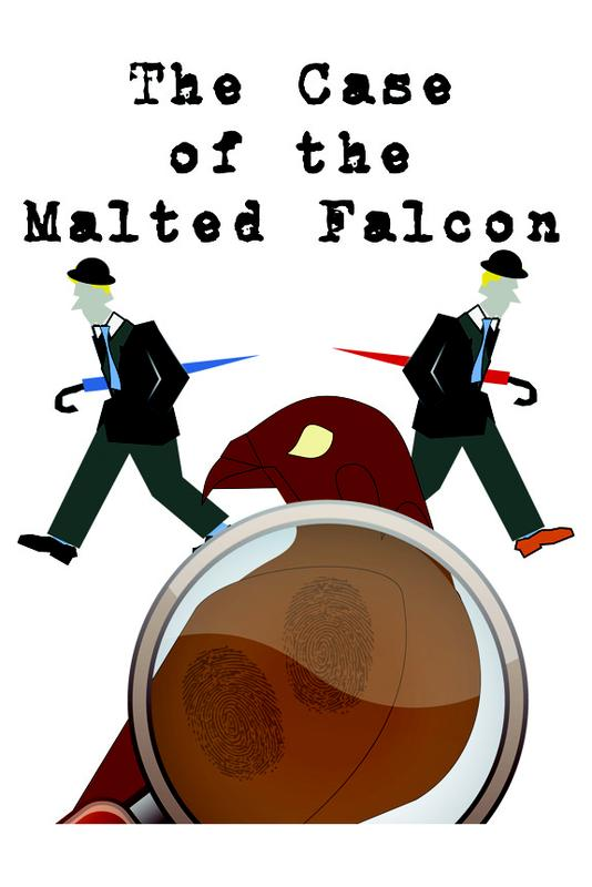 """The Case of the Malted Falcon"" - Murder Mystery by Tony Schwartz & Marylou Ambrose"