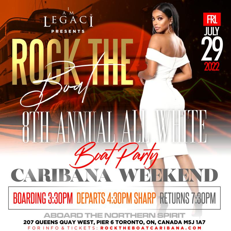 ROCK THE BOAT • ANNUAL ALL WHITE BOAT PARTY • TORONTO CARIBANA 2022