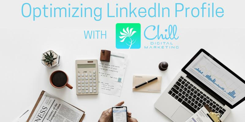 Optimizing LinkedIn Profile - July 2018