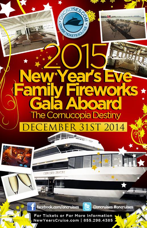 2015 New Year's Eve Family Fireworks Gala Aboard the Cornucopia Destiny Yacht