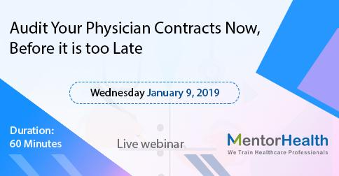 Audit Your Physician Contracts Now, Before it is too Late
