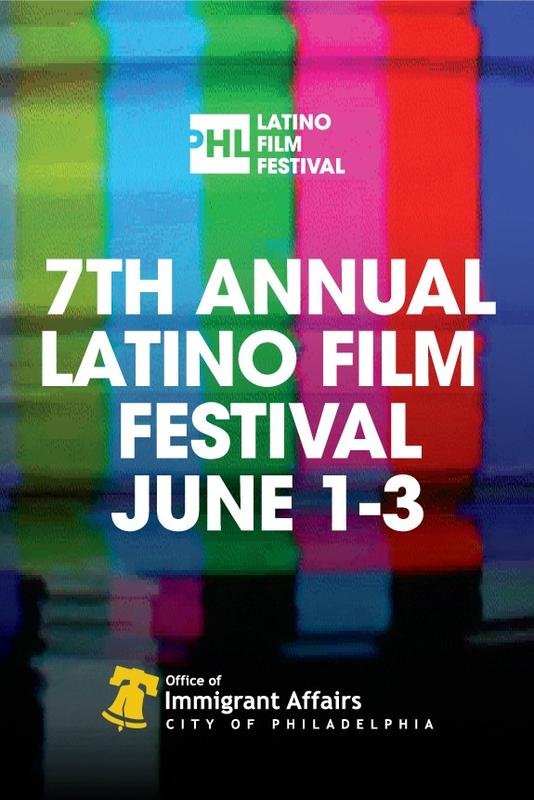 Opening Night for the Philadelphia Latino Film Festival and Immigrant Heritage Month