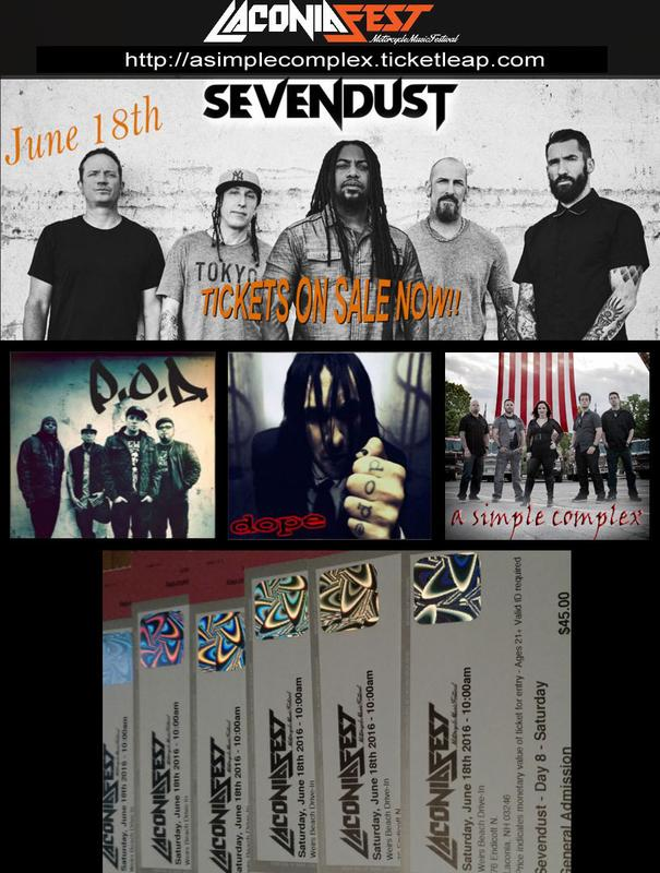 Sevendust, POD, Dope, A Simple Complex (LaconiaFest / Bike Week)