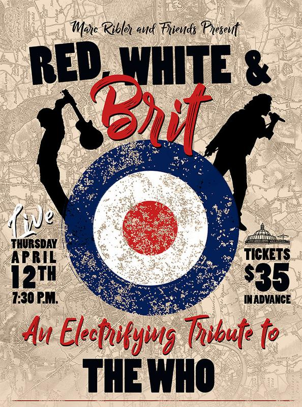 "Red, White & Brit - A Live Musical Tribute to ""The Who"""