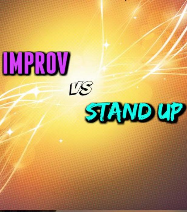 Improv VS Standup