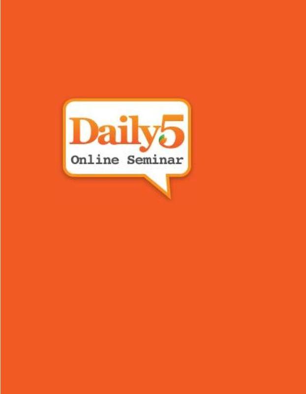Online Seminar - Daily 5: 9/28/2014 - 10/25/2014