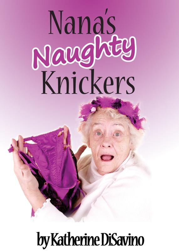 """Nana's Naughty Knickers""- Dinner Theater Comedy"