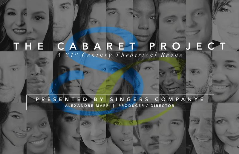 """The Cabaret Project: """"A 21st Century Theatrical Revue"""""""