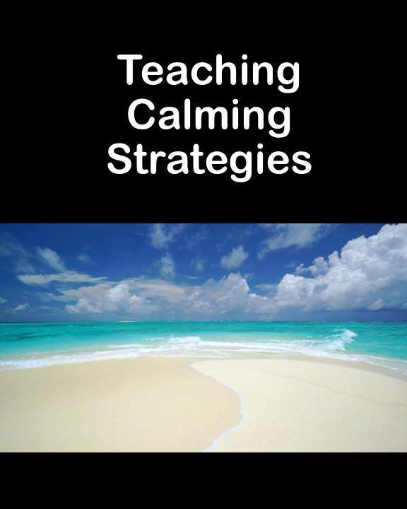 Teaching Calming Strategies within the Family