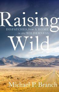 Raising the Wild