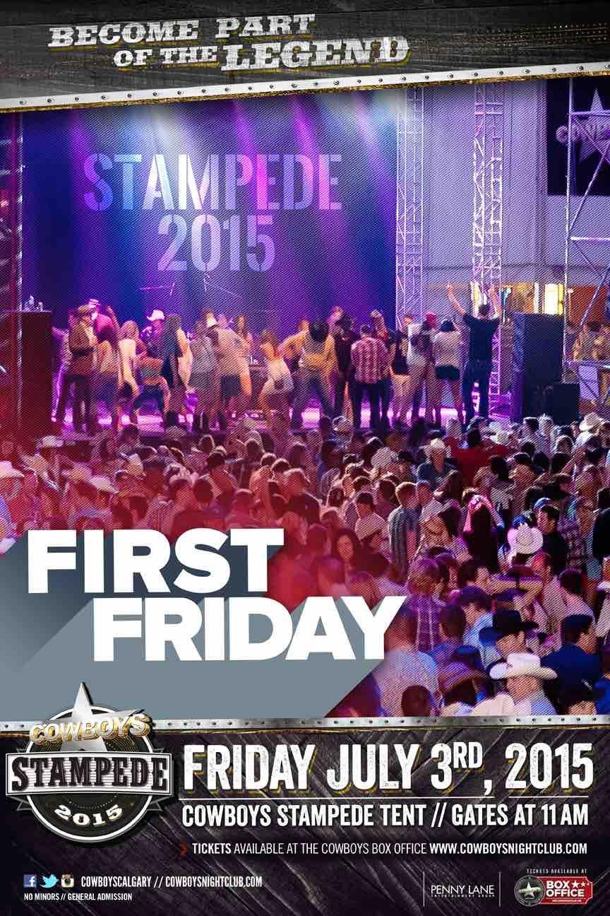 FIRST FRIDAY OF STAMPEDE 2015 - Friday July 3rd & FIRST FRIDAY OF STAMPEDE 2015 - Friday July 3rd Tickets in Calgary ...