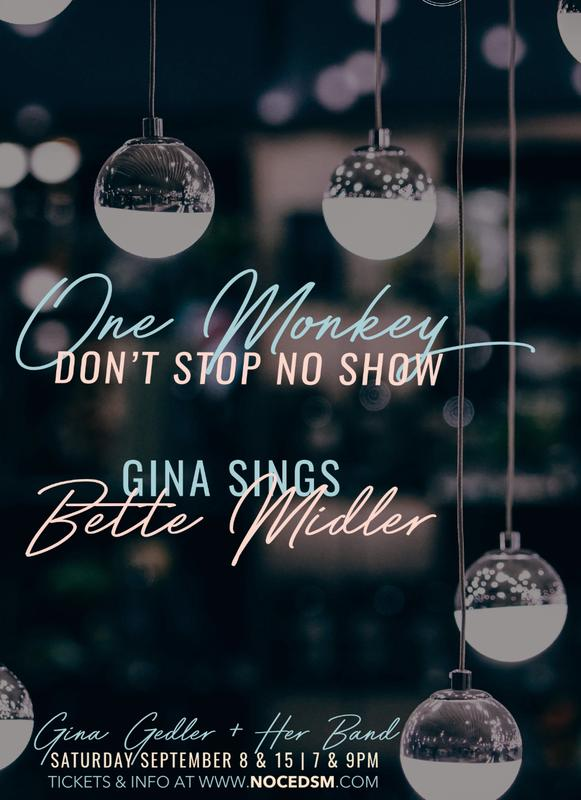 One Monkey Don't Stop No Show: Gina Gedler Sings Bette Midler