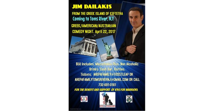 Lt. Dennis Zilinski Memorial Fund & K9S For Warriors AHEPA Family Comedy Night w/Jim Dailakis