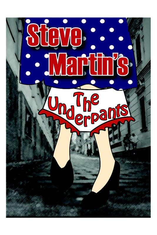 """The Underpants"" - Dinner Theater Comedy by Steve Martin"