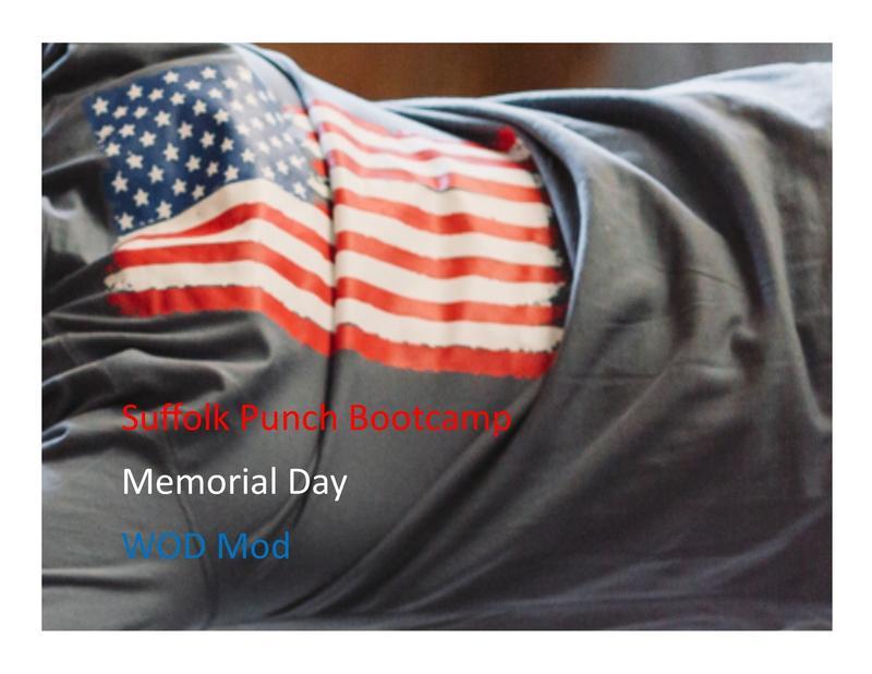Suffolk Punch Bootcamp Memorial Day Wod Mod