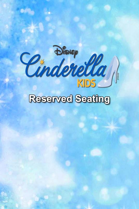 Cinderella, Kids - Reserved Seating