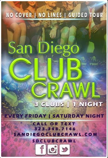 California Nightlife and San Diego Club Crawl