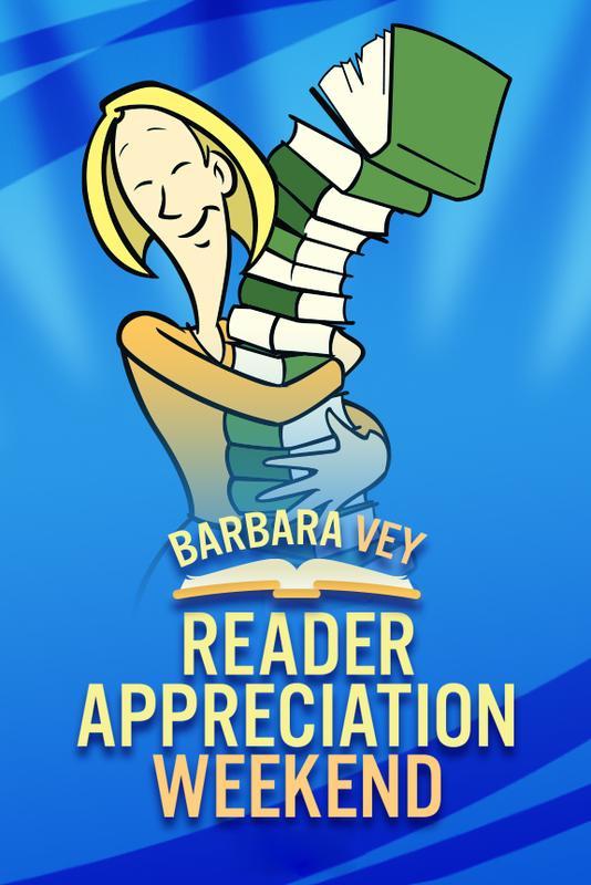Barbara Vey Reader Appreciation Weekend 2018