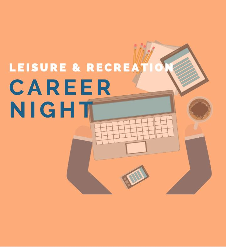 Leisure & Recreation Career Night