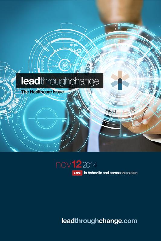 Lead Through Change: The Healthcare Issue