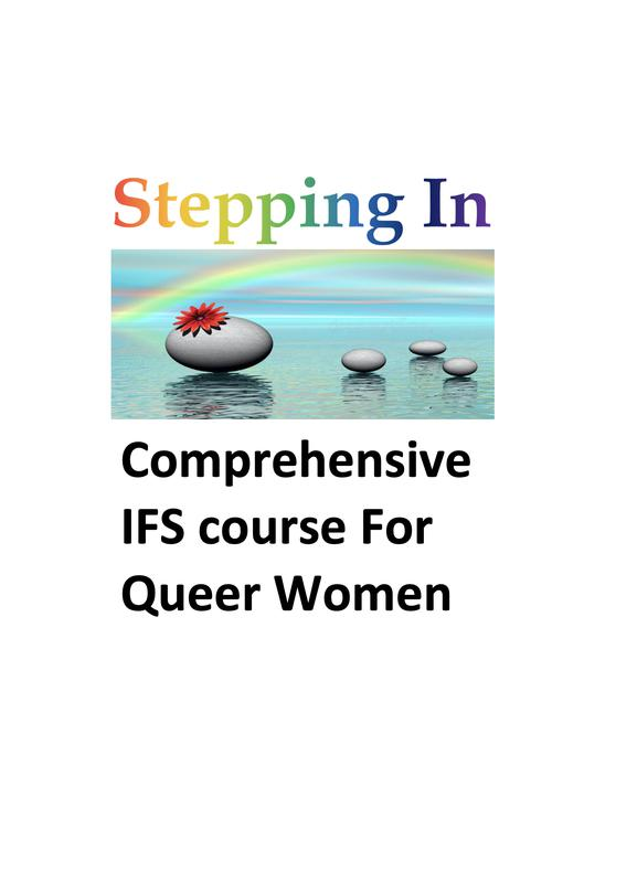 Stepping In: IFS course for Queer-Identified Women