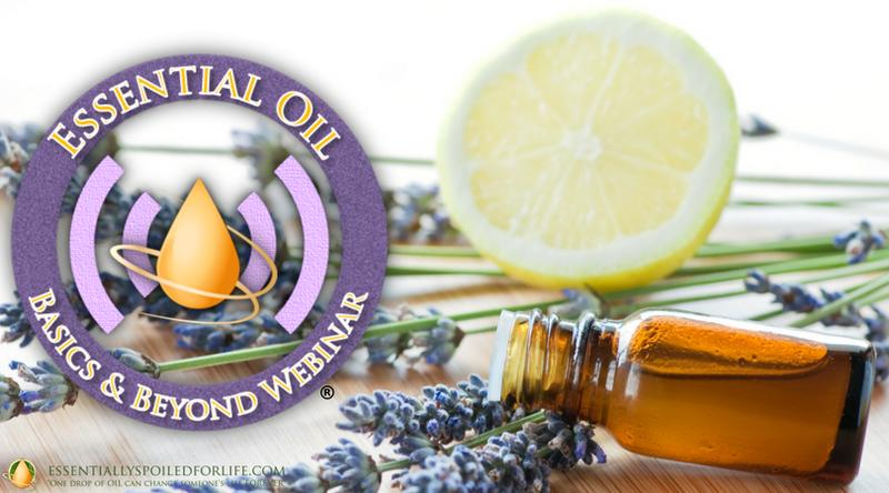 Essential Oil Basics & Beyond LIVE Webinar