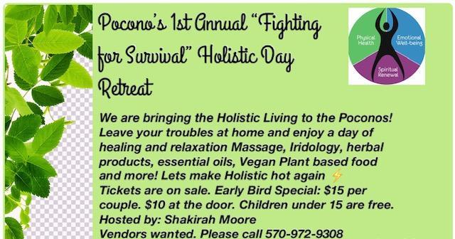 "Pocono's 1st Annual ""Fighting for Survival"" Holistic Day Retreat"