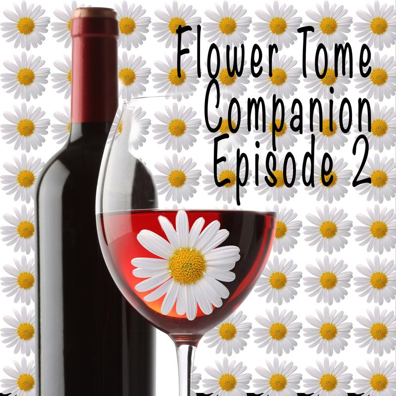 """Five Guys Drinking Beer - Flower Tome Companion, Episode II, """"Wine Not Be Friends"""""""
