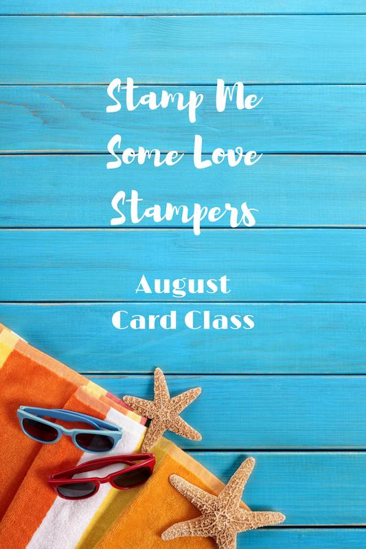 August Stamping Class