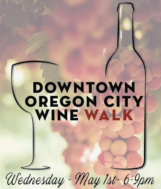 Springtime Downtown Oregon City Wine Walk