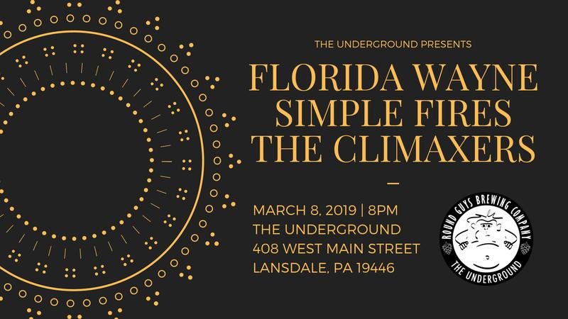 Florida Wayne Band / Simple Fires / The Climaxers