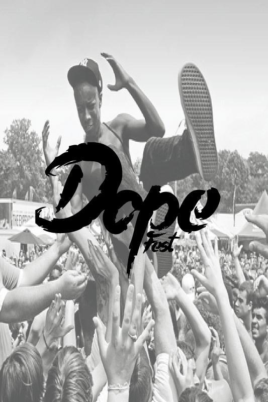 Dope Fest