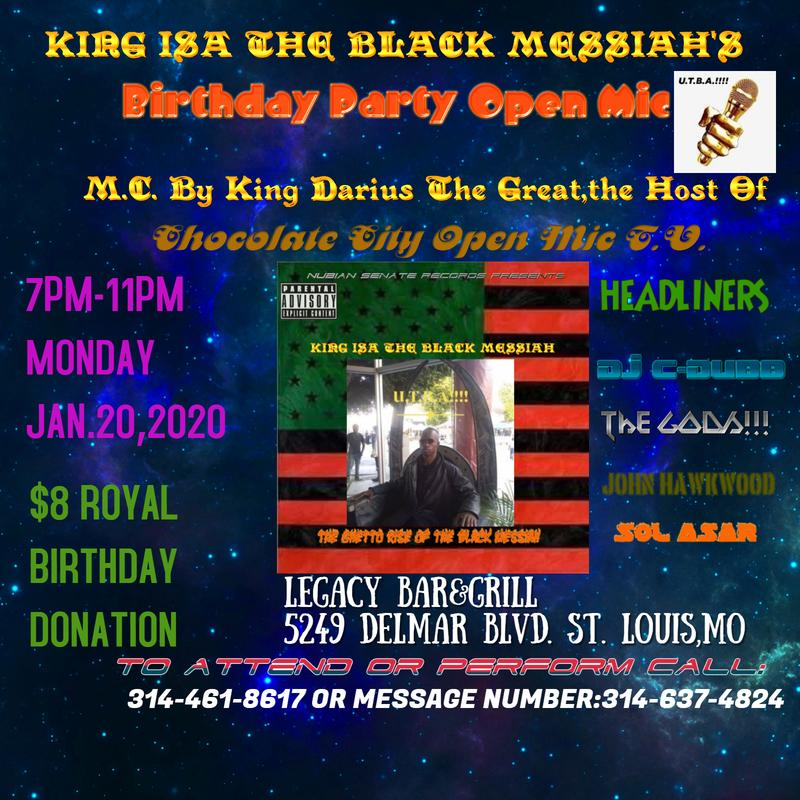 KING ISA THE BLACK MESSIAH'S BIRTH DAY PARTY&OPEN MIC TV TALENT SHOW@LEGACY