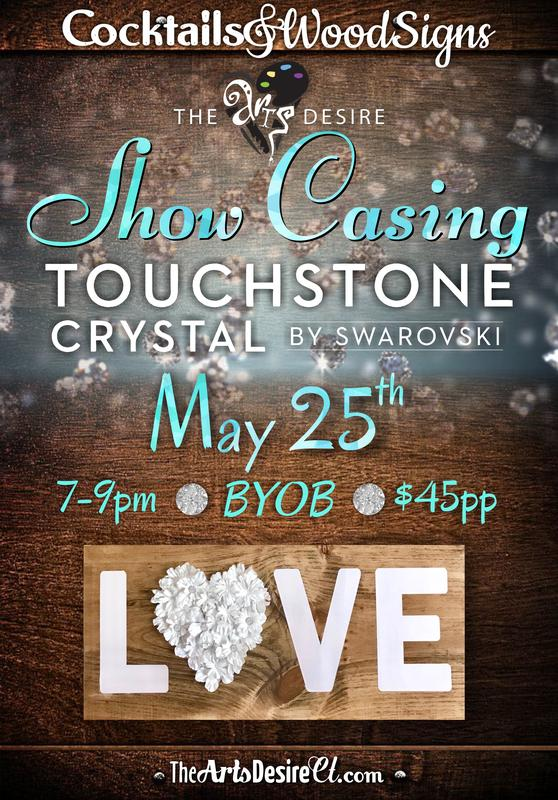 May 25th Cocktails & WoodSigns Show Casing Touchstone Crystal by Swarovski Jewelry