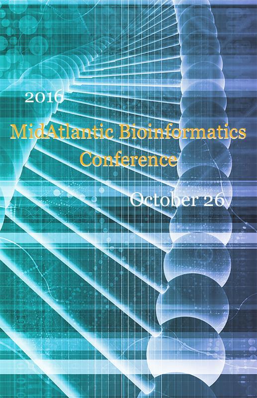 2016 MidAtlantic Bioinformatics Conference - Free Registration - DBHi Members Only