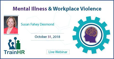 Mental Illness and Workplace Violence