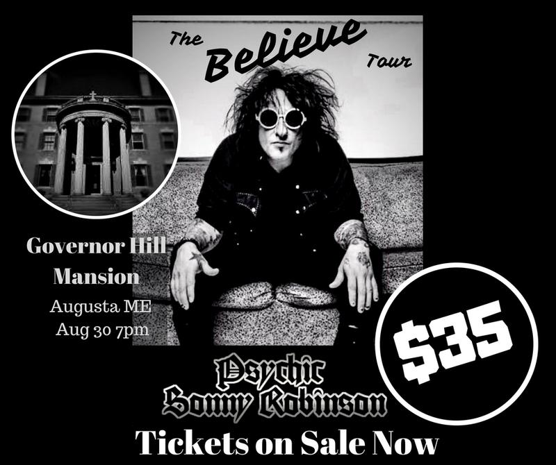 The BELIEVE Tour-Psychic Sonny Robinson-Cancelled!