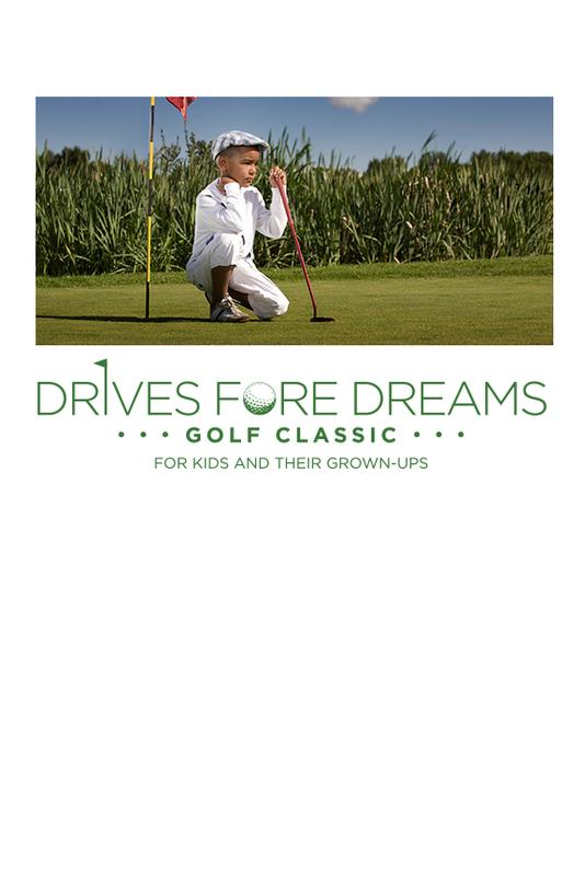Drives FORE Dreams Golf Classic for Kids and their Grown Ups