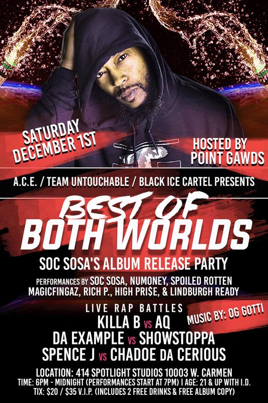 Best of Both Worlds - Soc Sosa Album Release Party