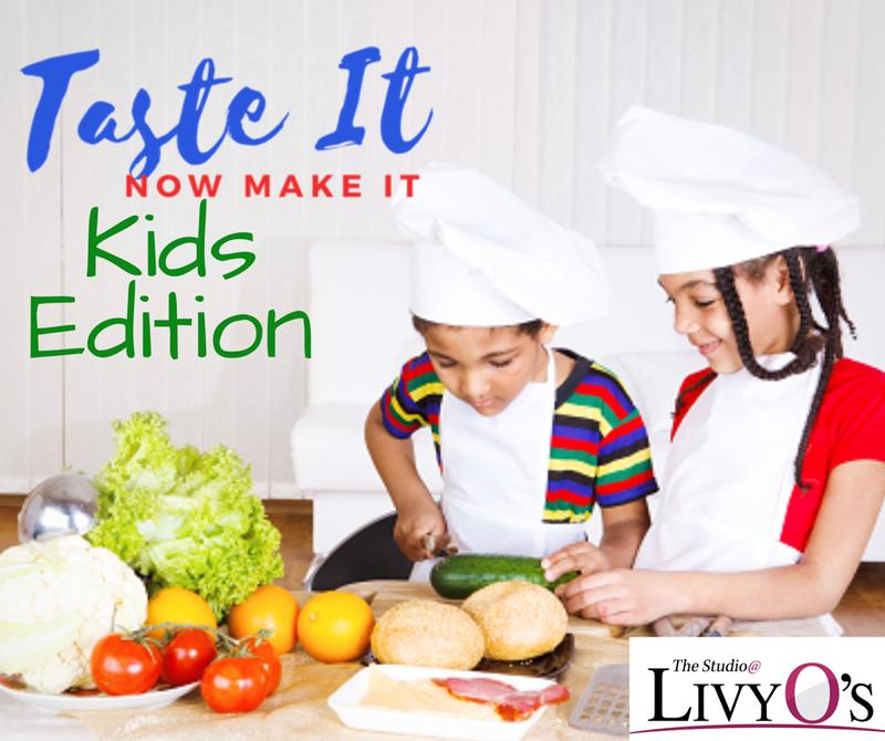Taste It, Now Make It (Kids Editions)