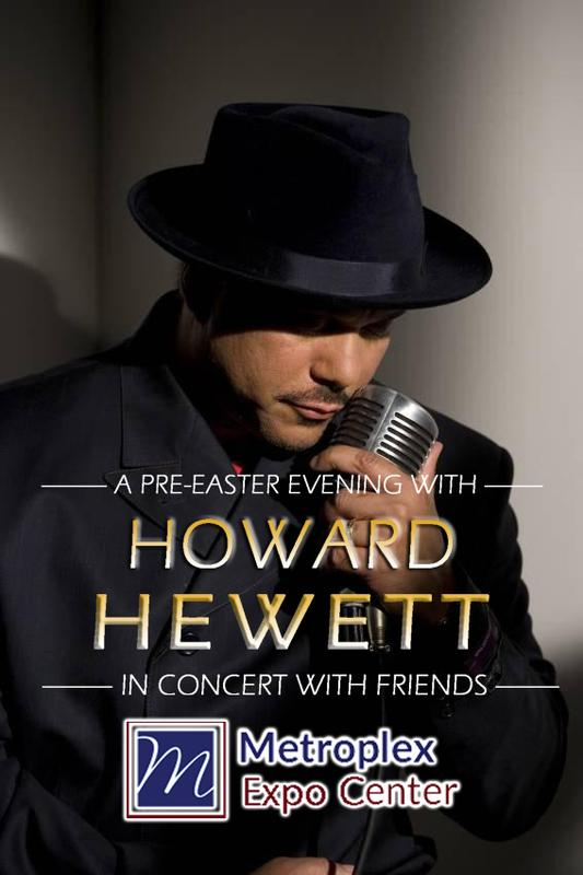 "A Pre-Easter Evening With R&B Sensation ""Howard Hewett & Friends"" Live In Concert"