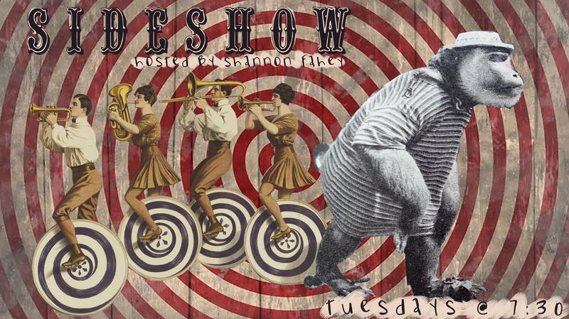 The Sideshow: A Freaky Good Variety Show