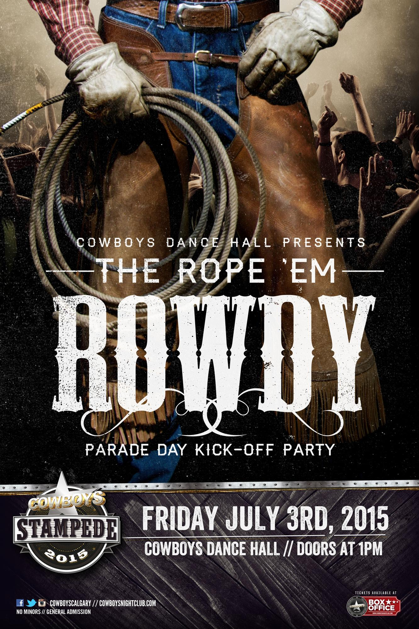 The Rope Em Rowdy Stampede Parade Day Kick Off Party