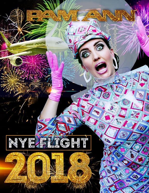 "Pam Ann ""NYE Flight 2018"""