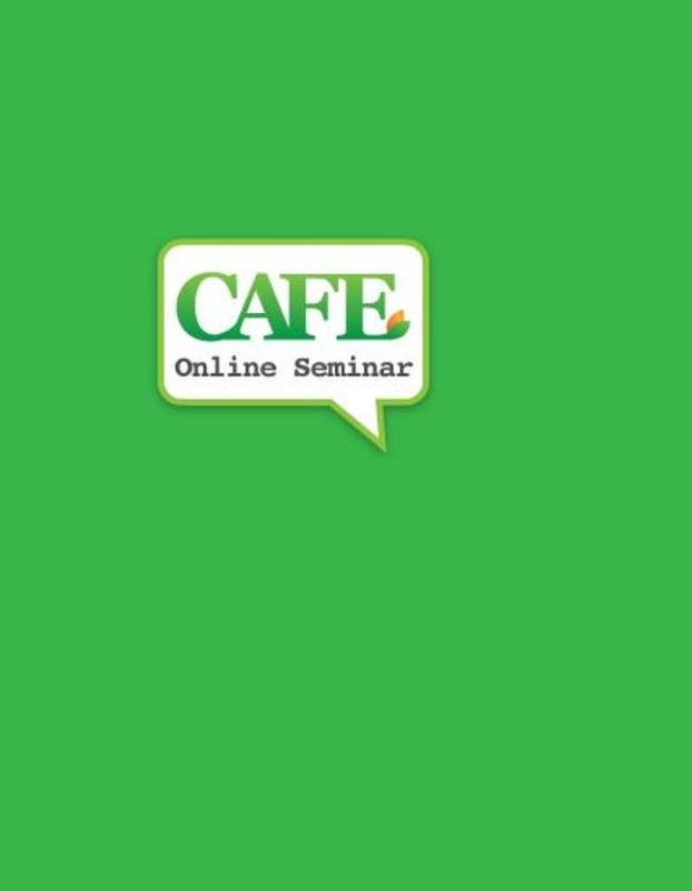 Online Seminar - CAFE: 9/28/2014 - 10/25/2014