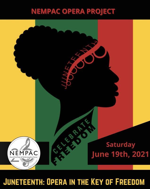NEMPAC Opera Project presents JUNETEENTH: Opera in the Key of Freedom